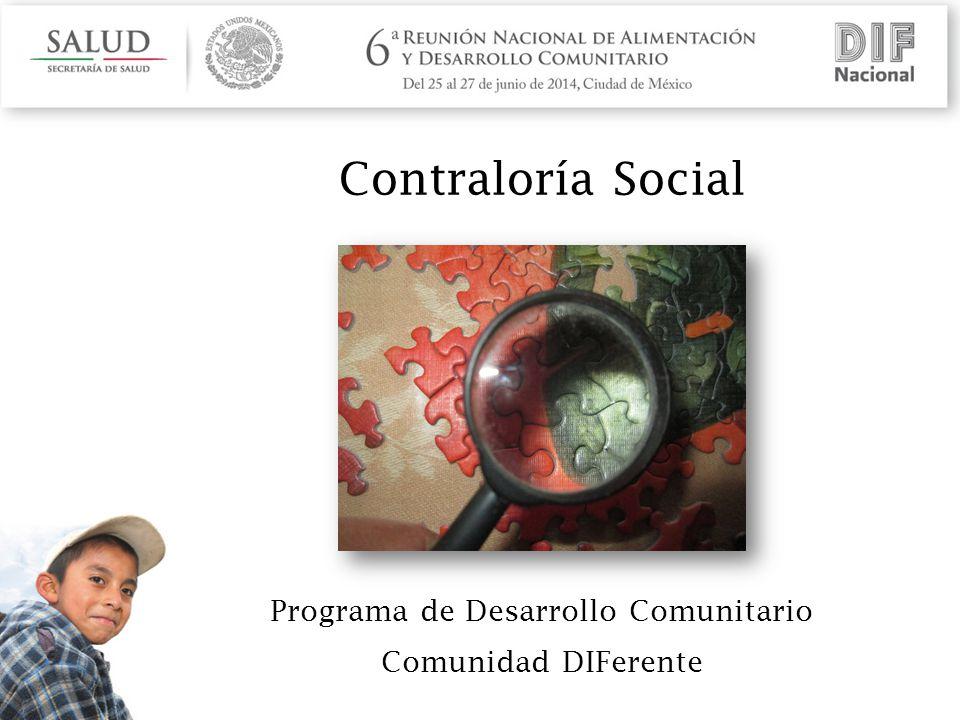 Contraloría Social Programa de Desarrollo Comunitario Comunidad DIFerente