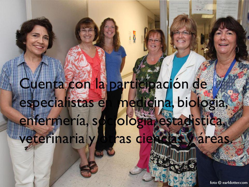 Cuenta con la participación de especialistas en medicina, biologìa, enfermería, sociologìa, estadìstica, veterinaria y otras ciencias y áreas.