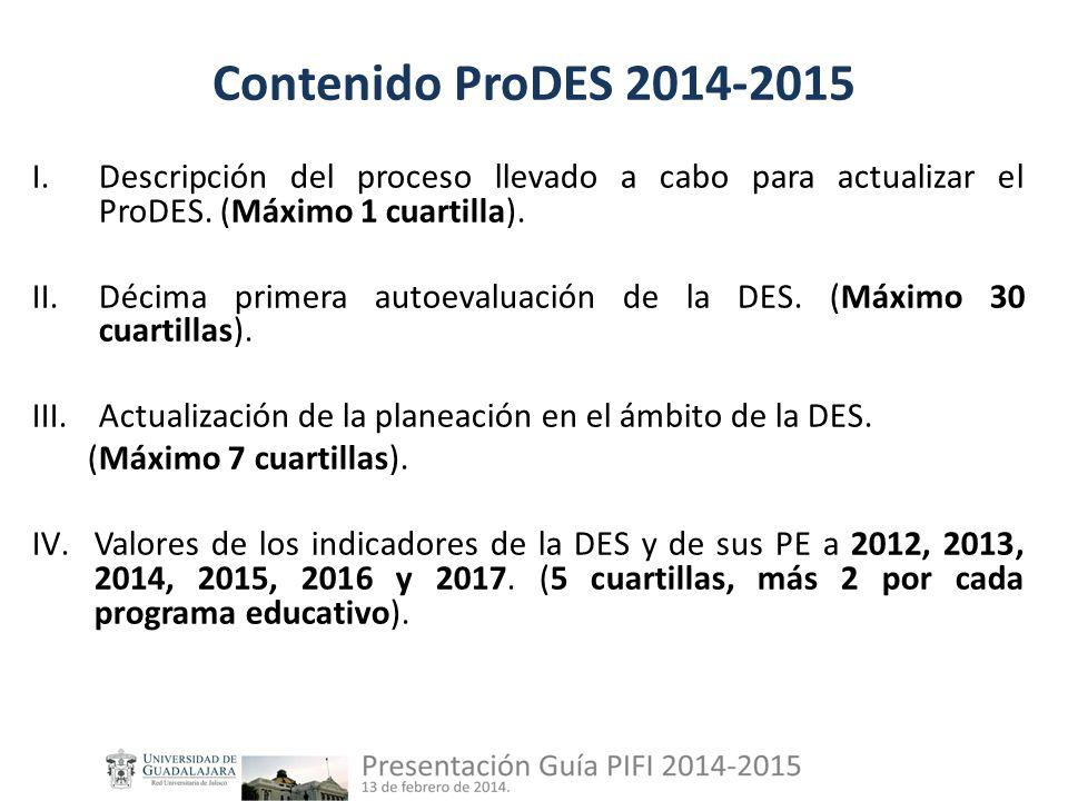 Contenido ProDES 2014-2015 I.Descripción del proceso llevado a cabo para actualizar el ProDES.