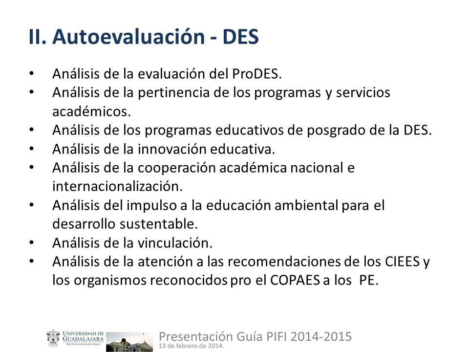 II. Autoevaluación - DES Análisis de la evaluación del ProDES.