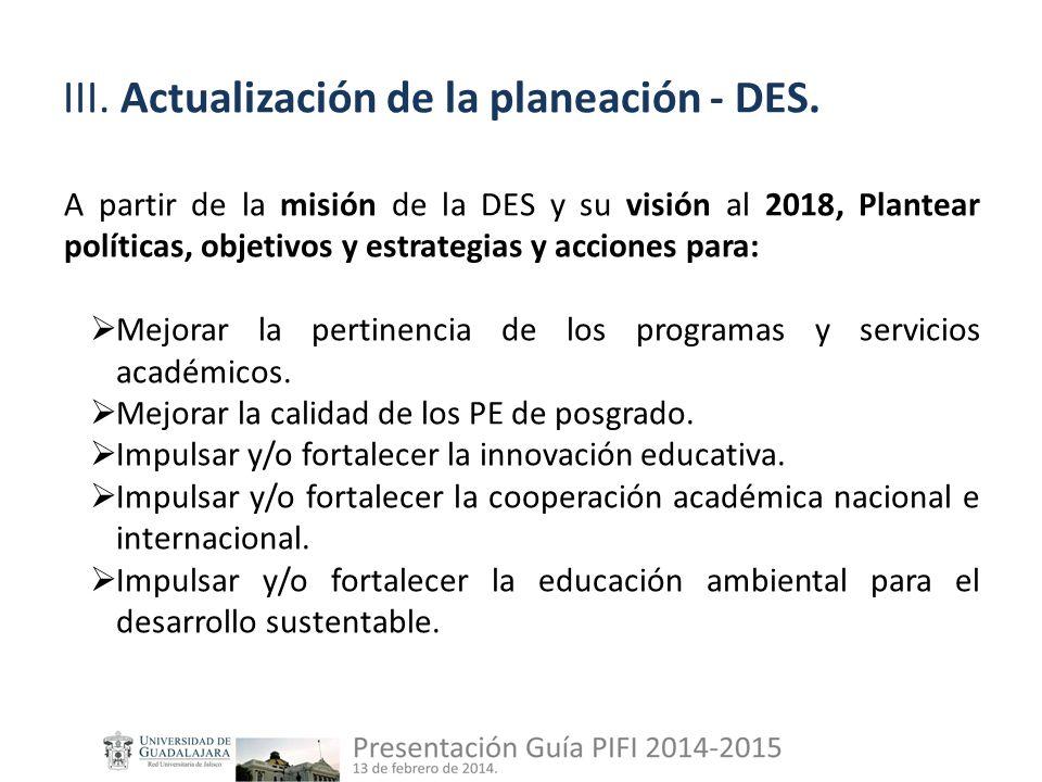 III. Actualización de la planeación - DES.