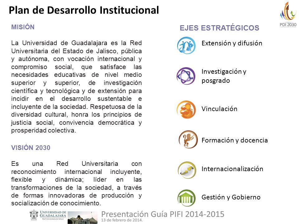 MISIÓN La Universidad de Guadalajara es la Red Universitaria del Estado de Jalisco, pública y autónoma, con vocación internacional y compromiso social, que satisface las necesidades educativas de nivel medio superior y superior, de investigación científica y tecnológica y de extensión para incidir en el desarrollo sustentable e incluyente de la sociedad.