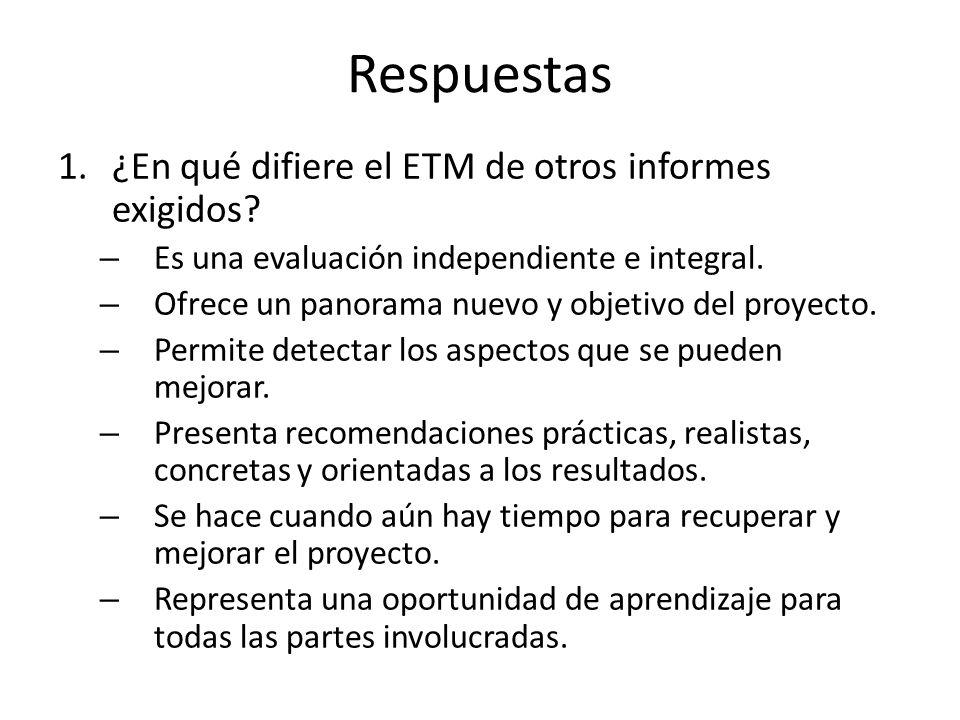 Respuestas 1.¿En qué difiere el ETM de otros informes exigidos.