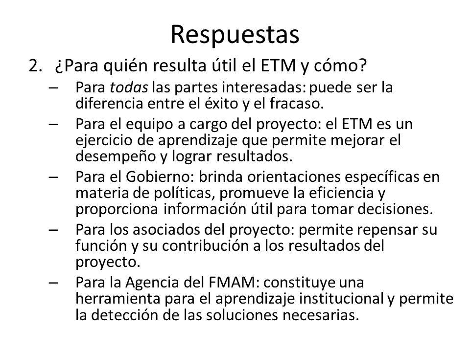 Respuestas 2.¿Para quién resulta útil el ETM y cómo.