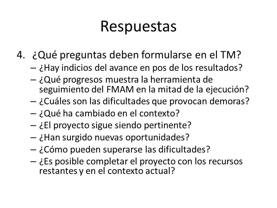 Respuestas 4.¿Qué preguntas deben formularse en el TM.