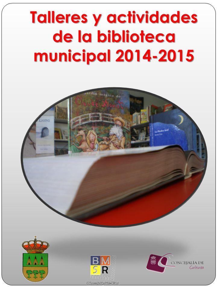 Talleres y actividades de la biblioteca municipal 2014-2015