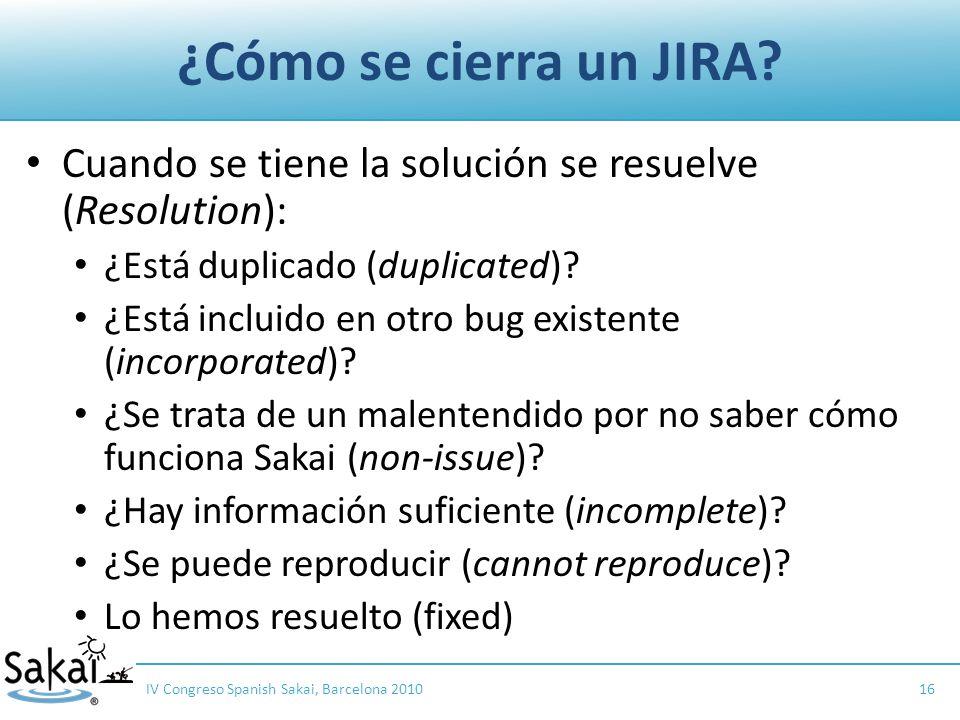 ¿Cómo se cierra un JIRA.