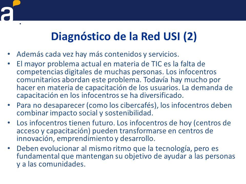 Diagnóstico de la Red USI (2) Además cada vez hay más contenidos y servicios.