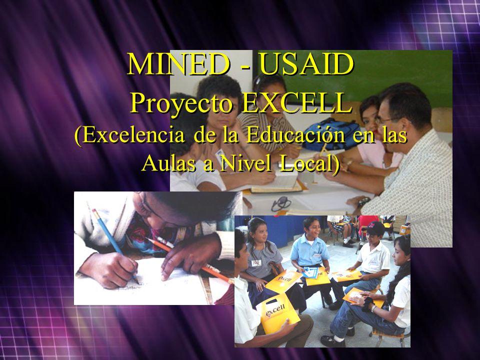 MINED - USAID Proyecto EXCELL (Excelencia de la Educación en las Aulas a Nivel Local)