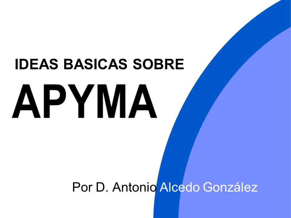 IDEAS BASICAS SOBRE Por D. Antonio Alcedo González