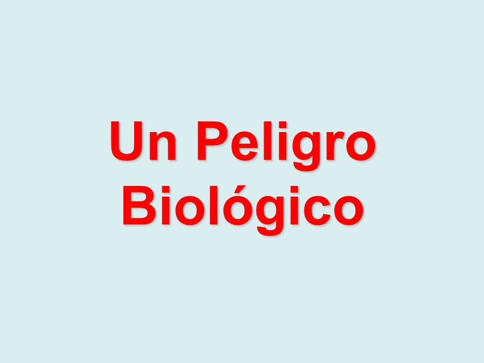 Un Peligro Biológico