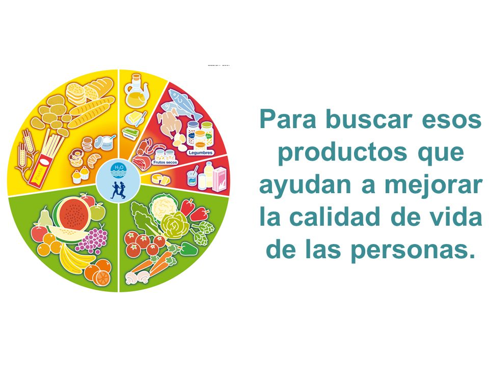 Para buscar esos productos que ayudan a mejorar la calidad de vida de las personas.