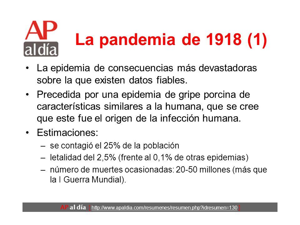 AP al día [ http://www.apaldia.com/resumenes/resumen.php idresumen=130 ] Introducción En los últimos 300 años se han dado 10 pandemias.