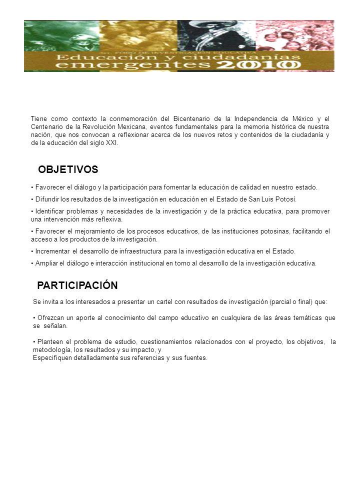 Se invita a los interesados a presentar un cartel con resultados de investigación (parcial o final) que: Ofrezcan un aporte al conocimiento del campo educativo en cualquiera de las áreas temáticas que se señalan.