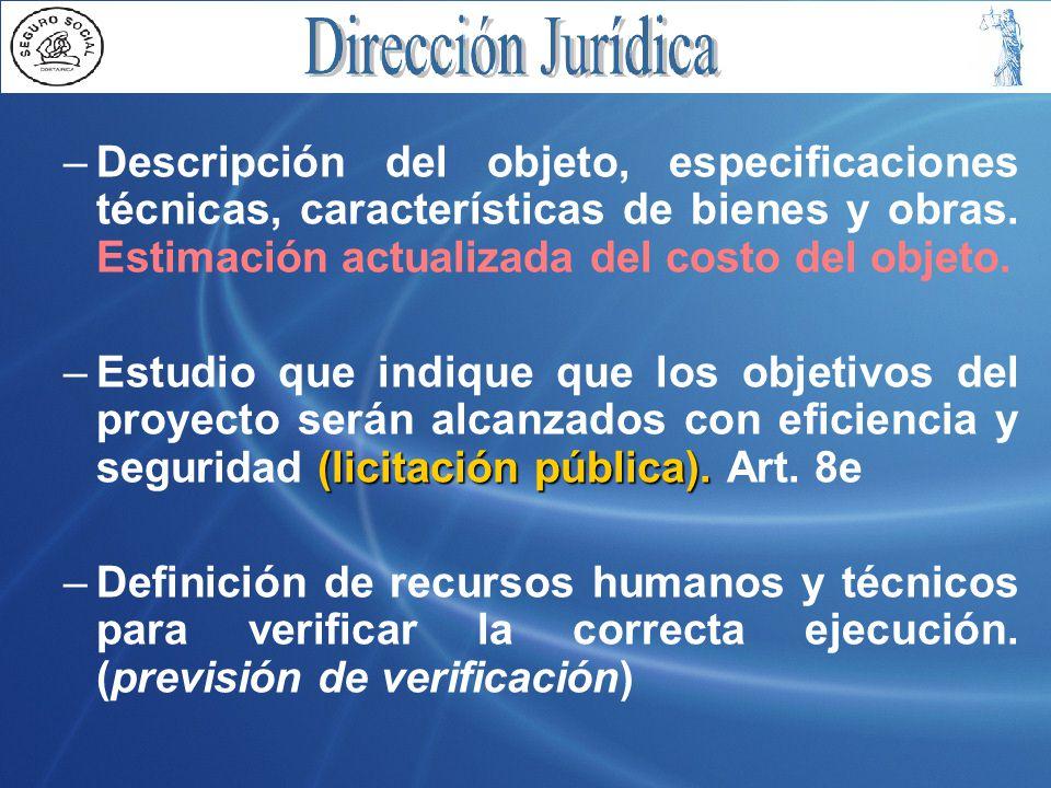 –Descripción del objeto, especificaciones técnicas, características de bienes y obras.