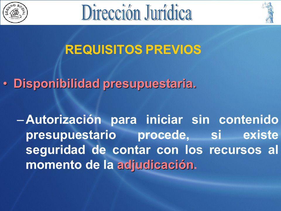 REQUISITOS PREVIOS Disponibilidad presupuestaria.Disponibilidad presupuestaria.