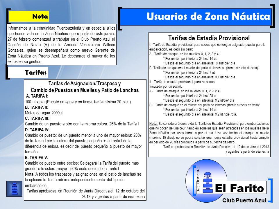Rif: J00041181-6 Club Puerto Azul El Farito Usuarios de Zona Náutica Tarifas de Asignación/ Traspaso y Cambio de Puestos en Muelles y Patio de Lanchas A.