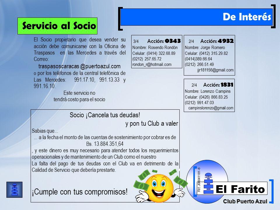 Rif: J00041181-6 Club Puerto Azul El Farito De Interés Socio ¡Cancela tus deudas.