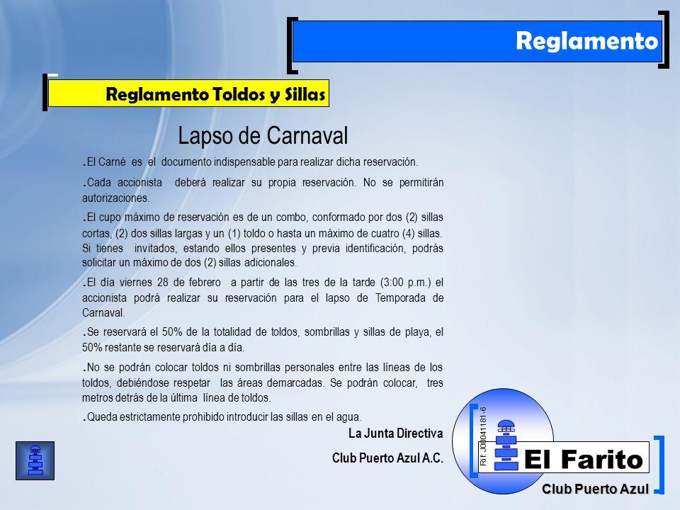 Rif: J00041181-6 Club Puerto Azul El Farito Reglamento Reglamento Toldos y Sillas Lapso de Carnaval.