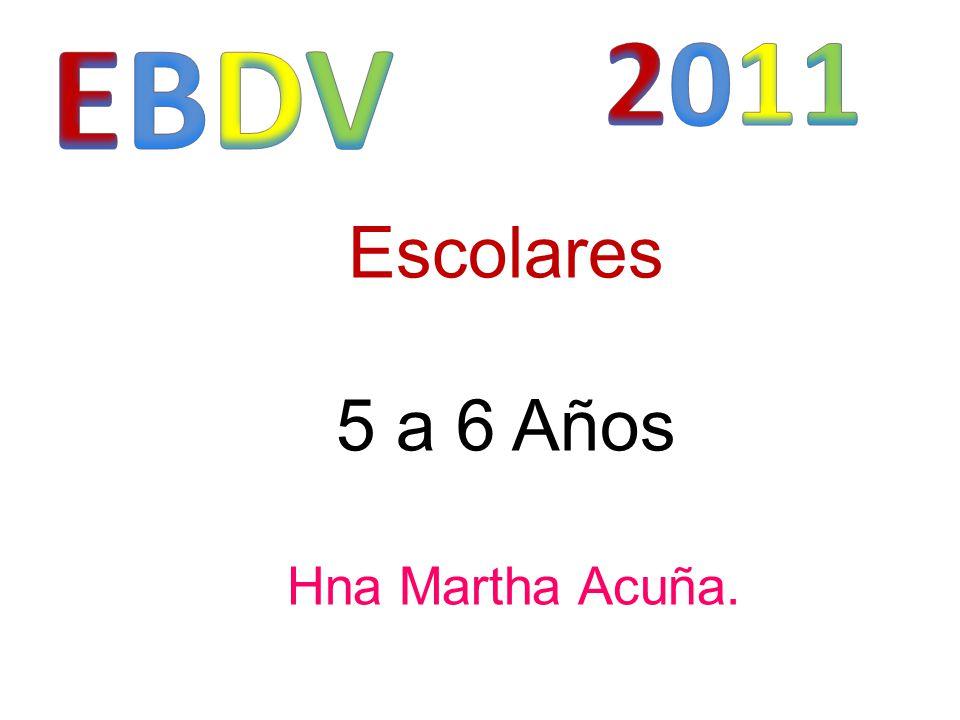 Escolares 5 a 6 Años Hna Martha Acuña.