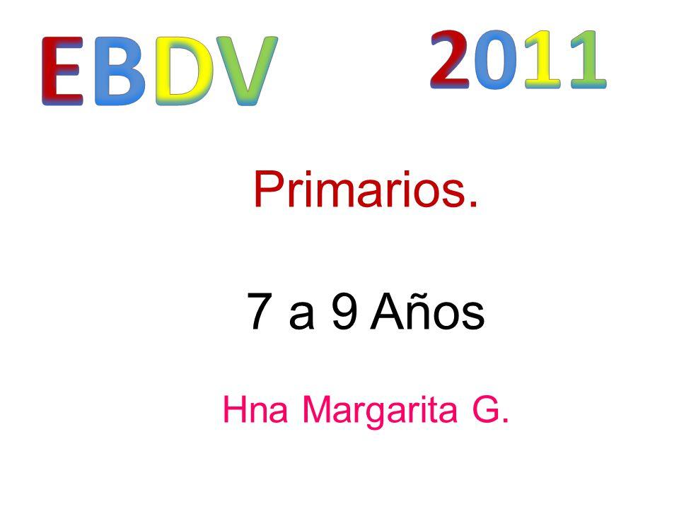 Primarios. 7 a 9 Años Hna Margarita G.