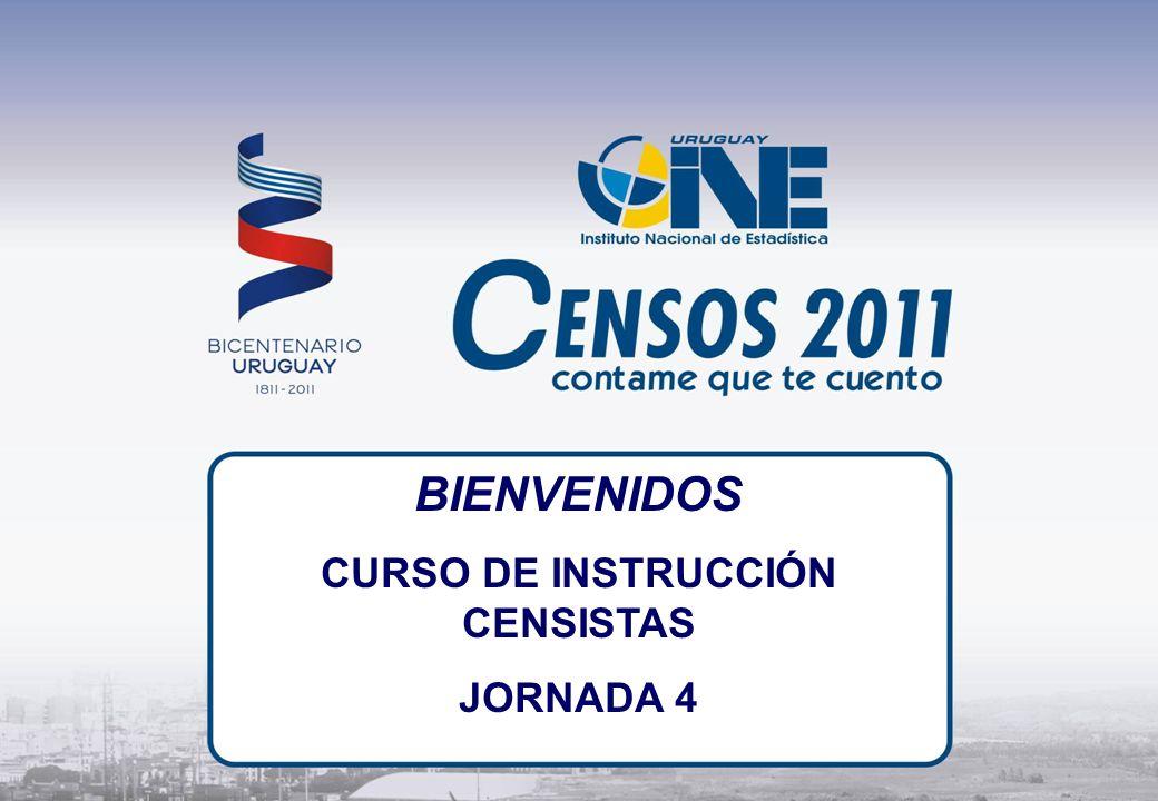 BIENVENIDOS CURSO DE INSTRUCCIÓN CENSISTAS JORNADA 4
