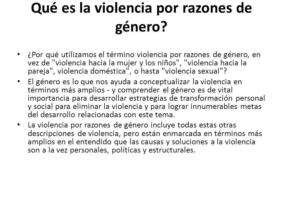 Qué es la violencia por razones de género.