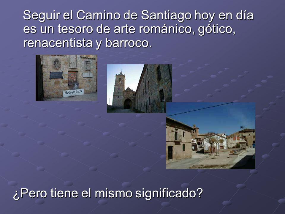 Seguir el Camino de Santiago hoy en día es un tesoro de arte románico, gótico, renacentista y barroco.
