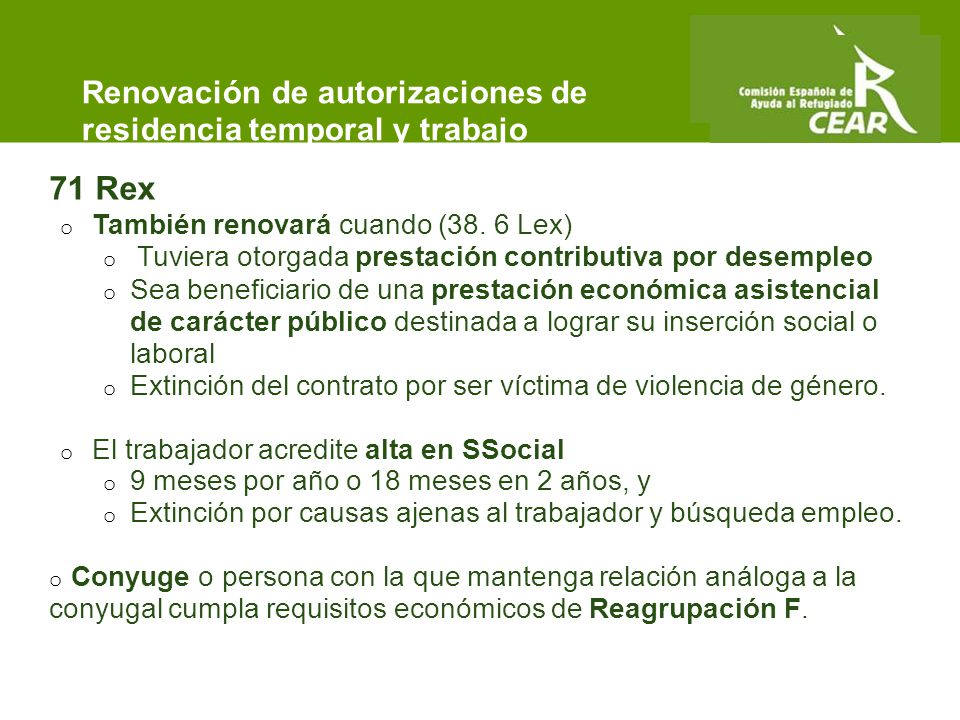 Comisión Española de Ayuda al Refugiado 71 Rex o También renovará cuando (38.