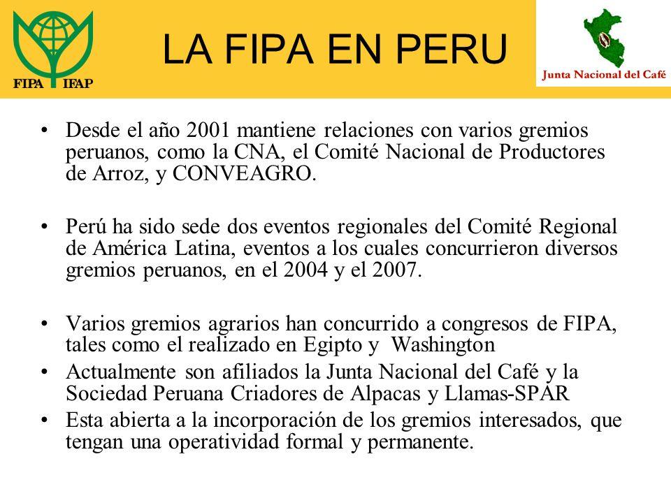 LA FIPA EN PERU Desde el año 2001 mantiene relaciones con varios gremios peruanos, como la CNA, el Comité Nacional de Productores de Arroz, y CONVEAGRO.
