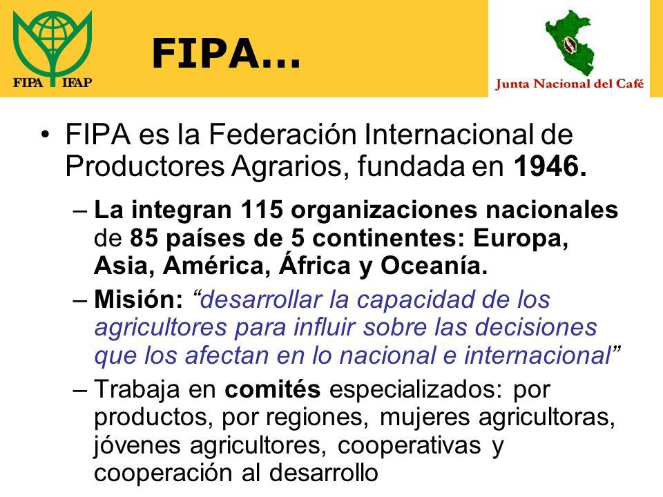 FIPA… FIPA es la Federación Internacional de Productores Agrarios, fundada en 1946.