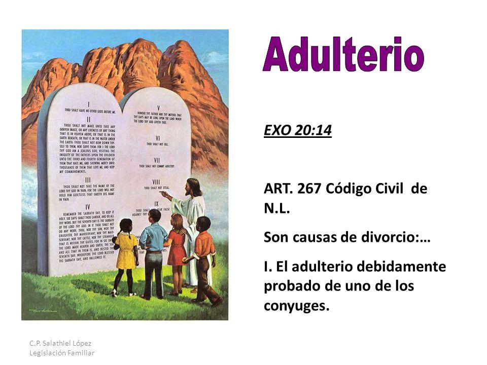 C.P. Salathiel López Legislación Familiar EXO 20:14 ART.