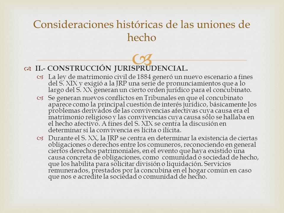   II.- CONSTRUCCIÓN JURISPRUDENCIAL.