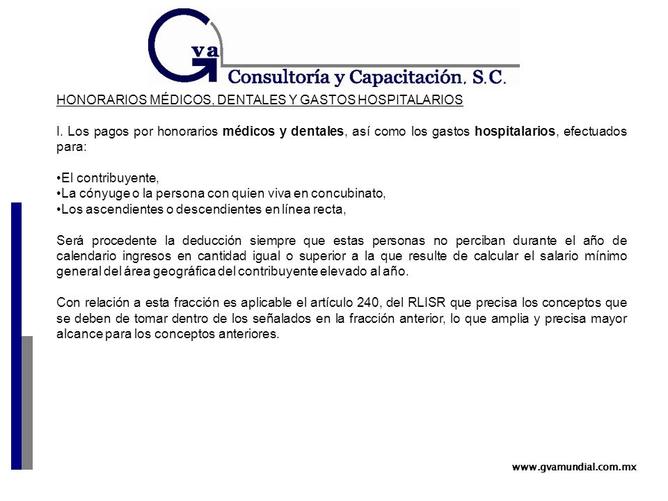 www.gvamundial.com.mx HONORARIOS MÉDICOS, DENTALES Y GASTOS HOSPITALARIOS I.