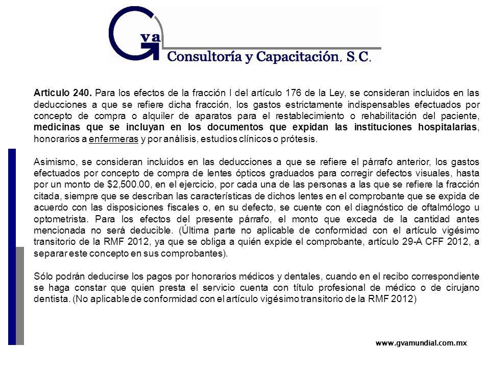 www.gvamundial.com.mx Articulo 240.