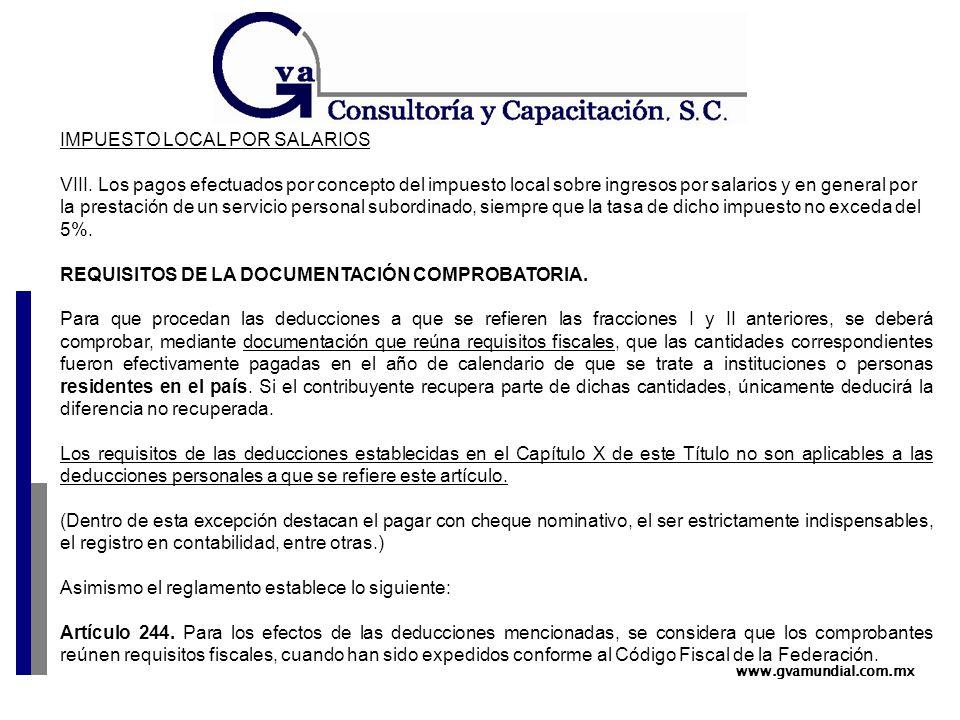 www.gvamundial.com.mx IMPUESTO LOCAL POR SALARIOS VIII.