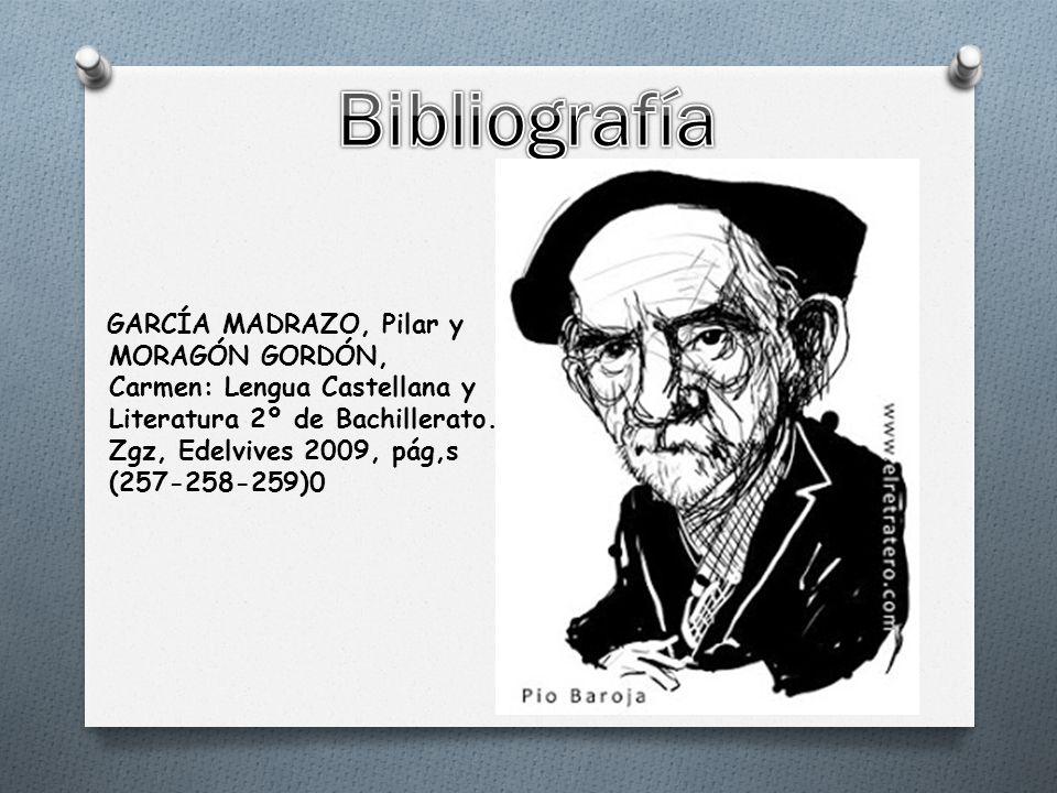GARCÍA MADRAZO, Pilar y MORAGÓN GORDÓN, Carmen: Lengua Castellana y Literatura 2º de Bachillerato.