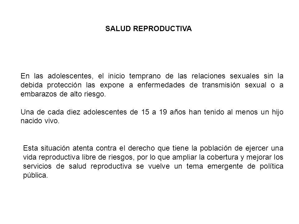 En las adolescentes, el inicio temprano de las relaciones sexuales sin la debida protección las expone a enfermedades de transmisión sexual o a embarazos de alto riesgo.