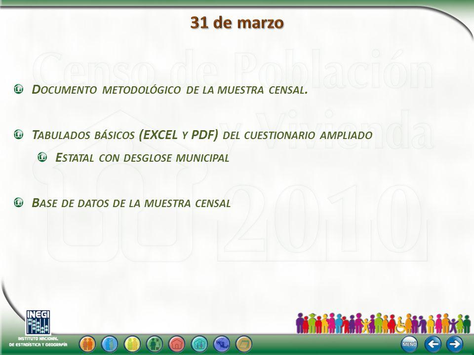 D OCUMENTO METODOLÓGICO DE LA MUESTRA CENSAL.