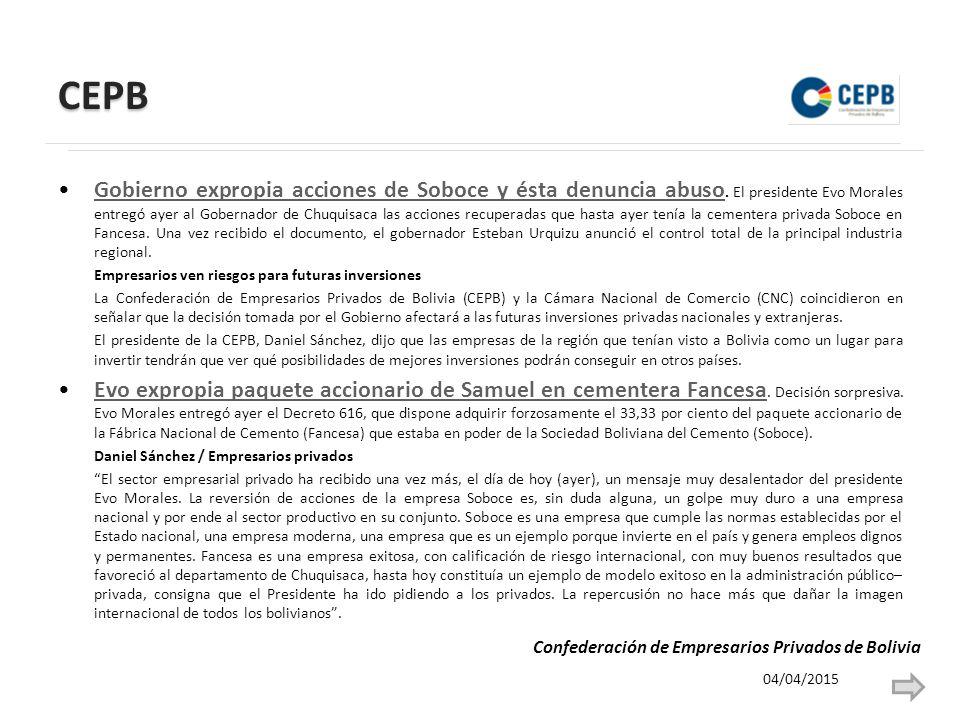 CEPB Gobierno expropia acciones de Soboce y ésta denuncia abuso.