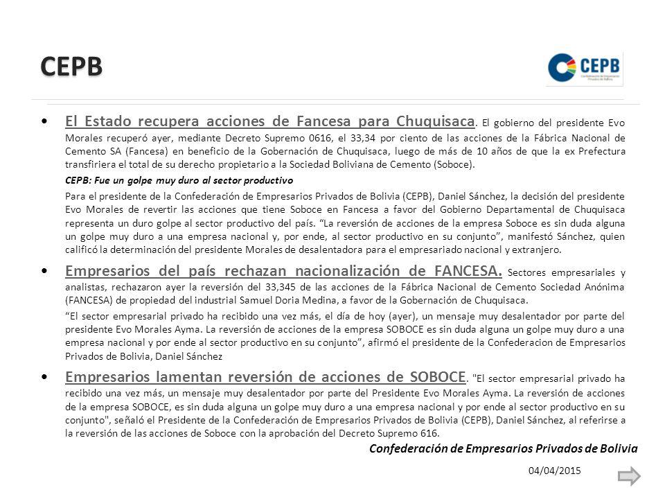 CEPB El Estado recupera acciones de Fancesa para Chuquisaca.