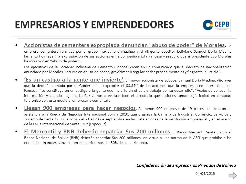 EMPRESARIOS Y EMPRENDEDORES Accionistas de cementera expropiada denuncian abuso de poder de Morales.
