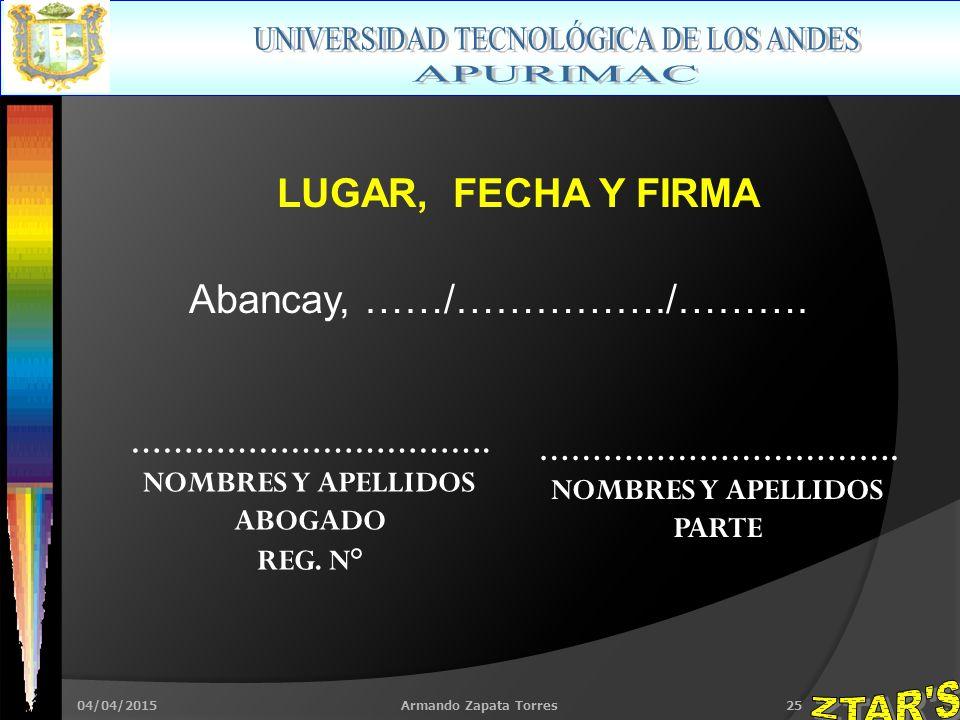 04/04/2015Armando Zapata Torres25 LUGAR, FECHA Y FIRMA Abancay, ……/……………./……….