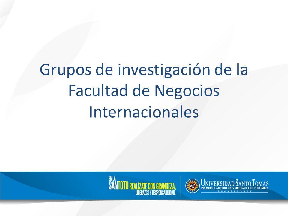 Grupos de investigación de la Facultad de Negocios Internacionales
