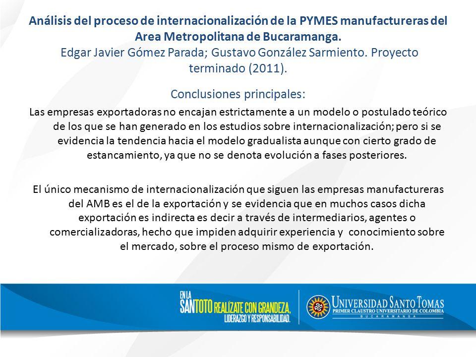 Análisis del proceso de internacionalización de la PYMES manufactureras del Area Metropolitana de Bucaramanga.