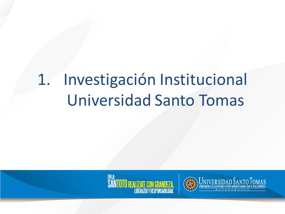 1.Investigación Institucional Universidad Santo Tomas