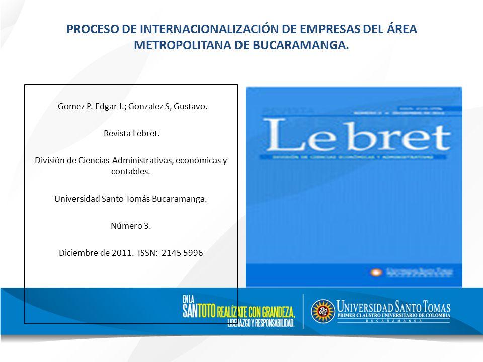 PROCESO DE INTERNACIONALIZACIÓN DE EMPRESAS DEL ÁREA METROPOLITANA DE BUCARAMANGA.