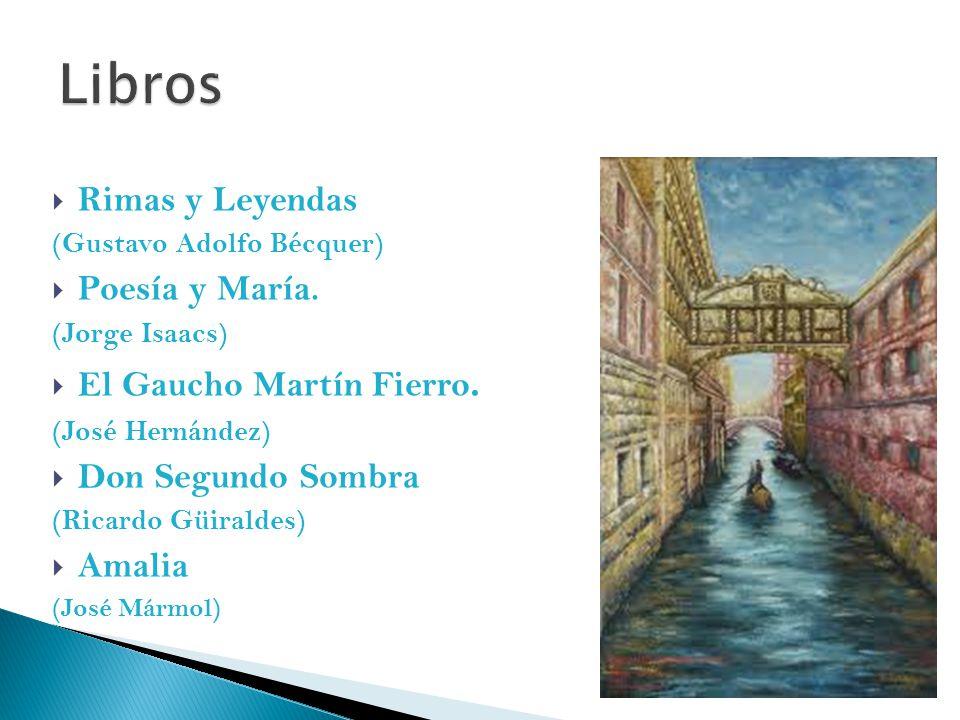  Rimas y Leyendas (Gustavo Adolfo Bécquer)  Poesía y María.