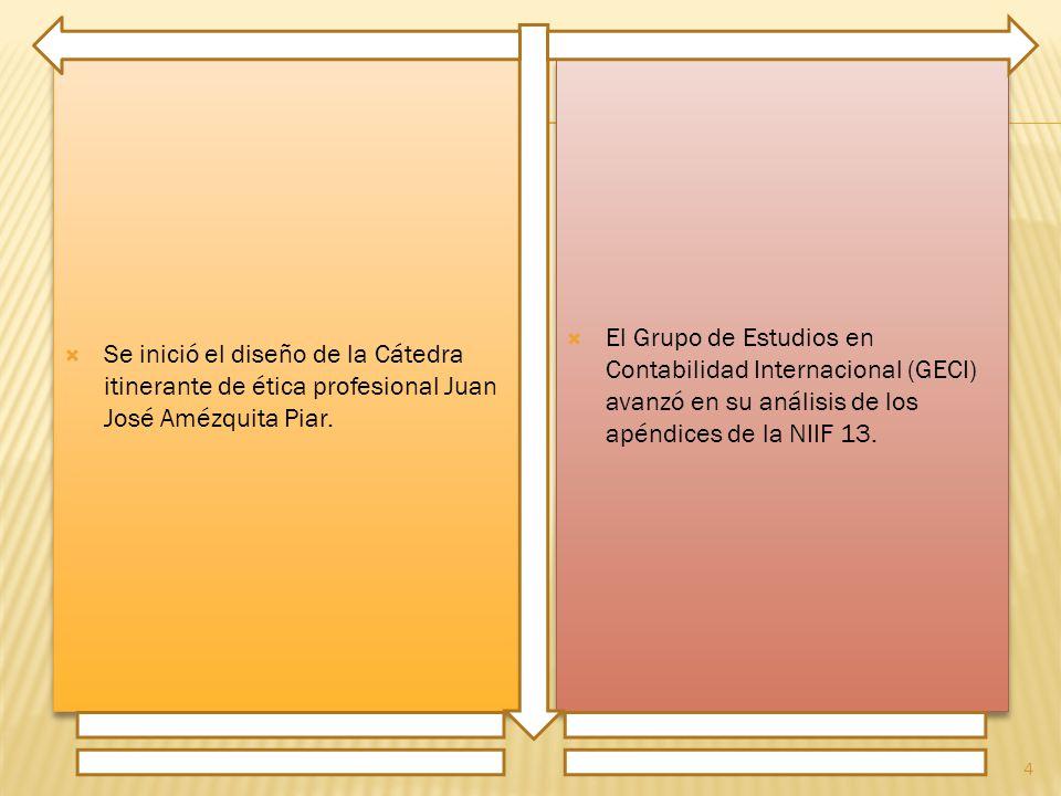  Se inició el diseño de la Cátedra itinerante de ética profesional Juan José Amézquita Piar.