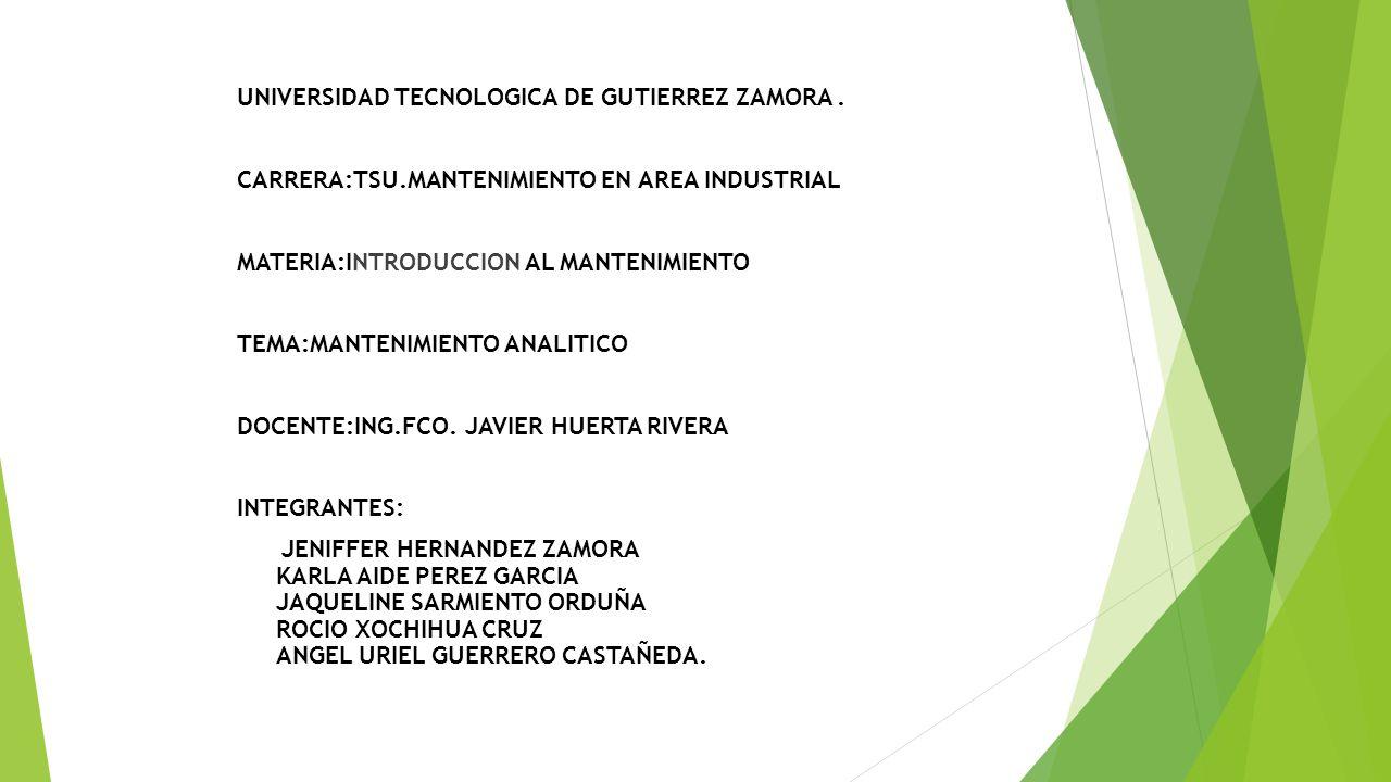 UNIVERSIDAD TECNOLOGICA DE GUTIERREZ ZAMORA.